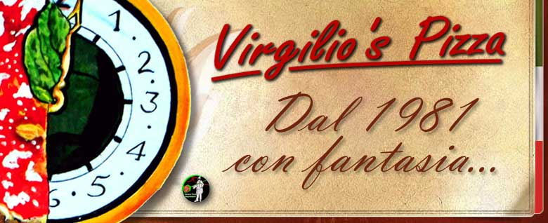 Virgilio's Pizza - Dal 1981 con fantasia...